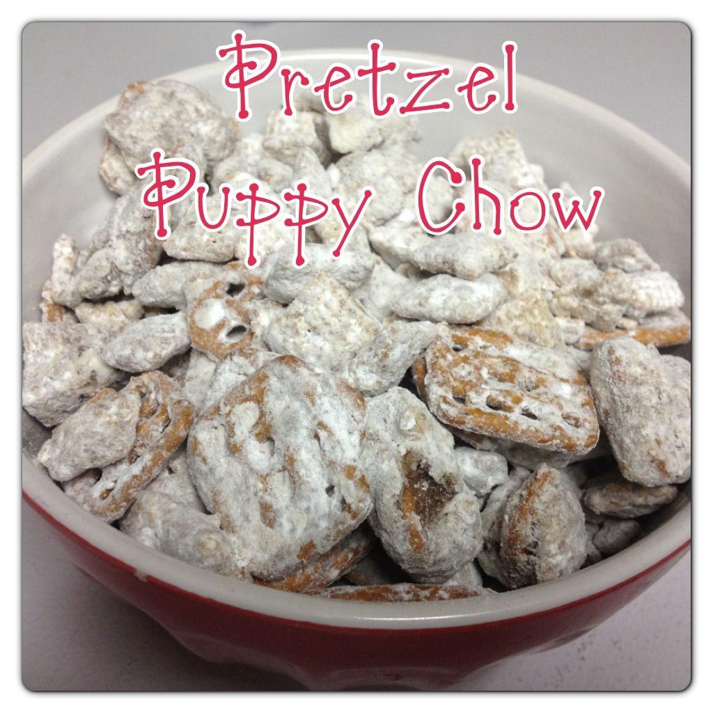 Pretzel Puppy Chow Recipe Puppy chow snack mix, Puppy