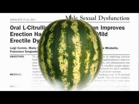 Watermelon as Treatment for Erectile Dysfunction. Includes ...