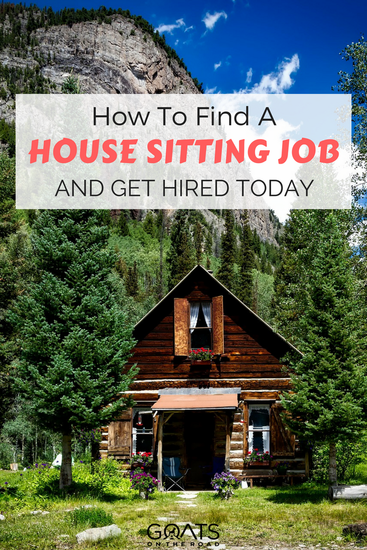 How To Find a House Sitting Job & Get Hired Today! | Goats On The