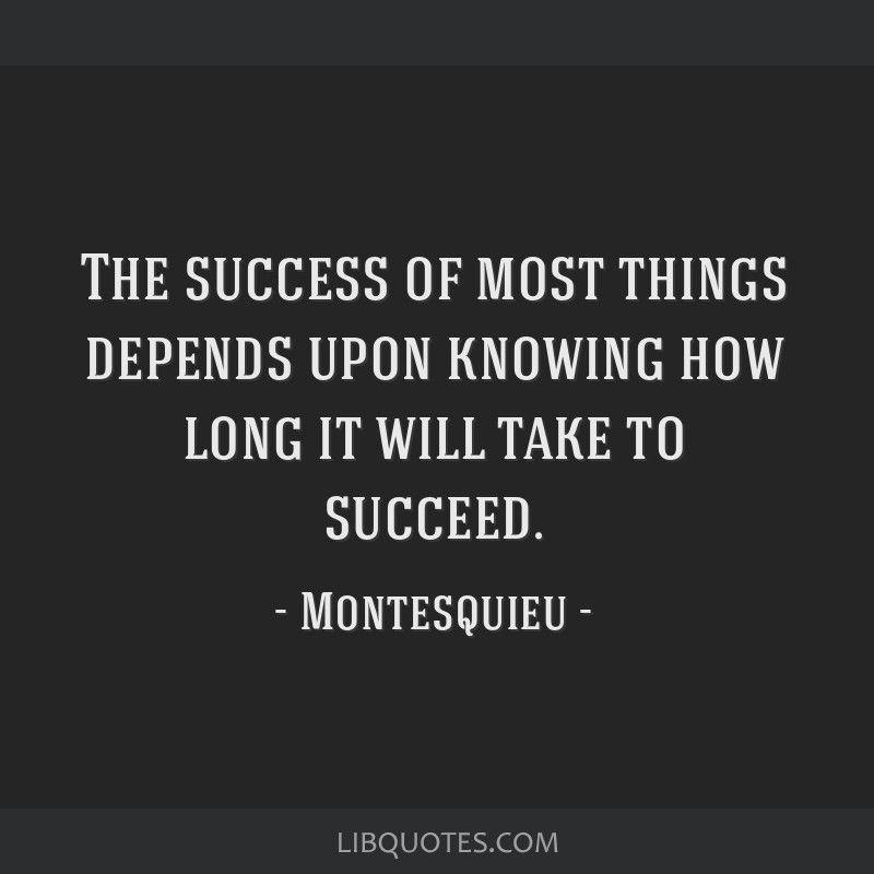 Montesquieu Quote Quotes, Business quotes, Great quotes