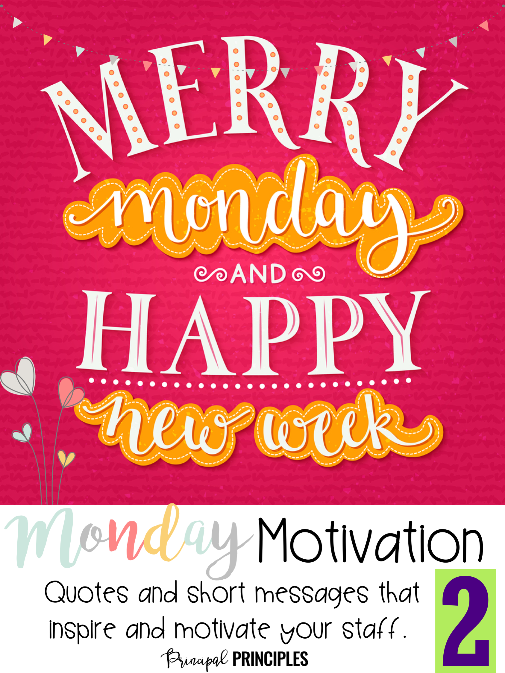 Monday Motivation Short messages and stories to inspire