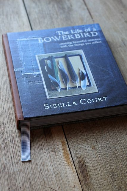 Book review: Bowerbird by decor8, http://decor8blog.com/2012/10/05/book-review-life-of-a-bowerbird-by-sibella-court/