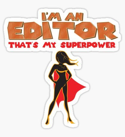 That is my superpower heroine series editor sticker design by lisaliza redbubble