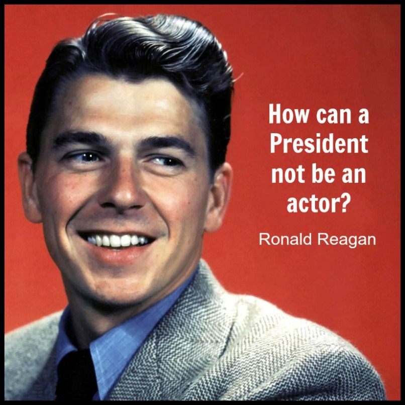 Ronald Reagan - Movie Actor Quote - Film Actor Quote # ...