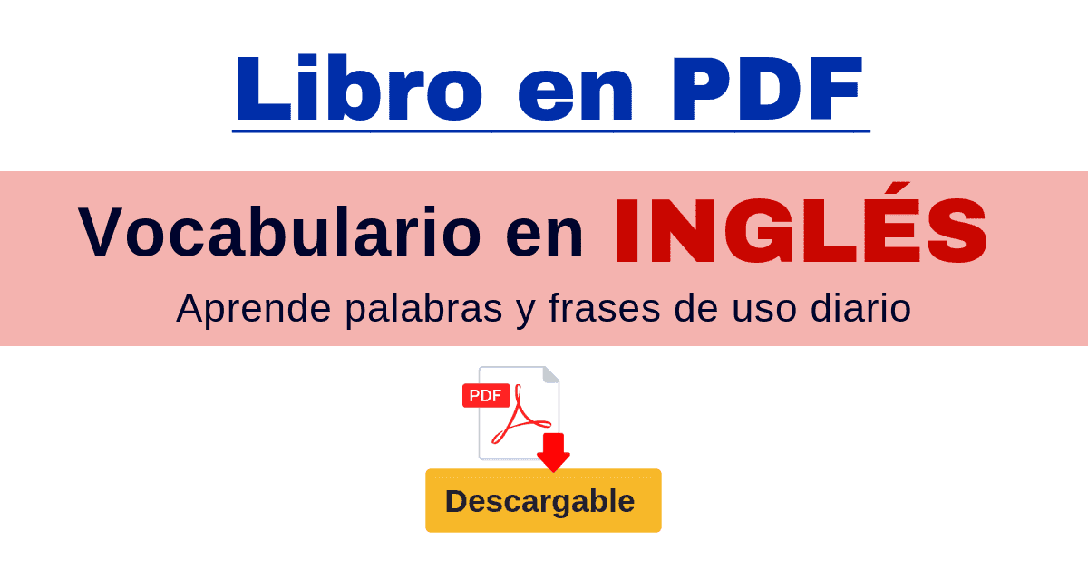 Descarga Este Libro En Pdf Con Lista De Vocabulario En Inglés Y Su Significado En Españo Vocabulario En Ingles Libros Para Aprender Ingles Libros En Ingles Pdf