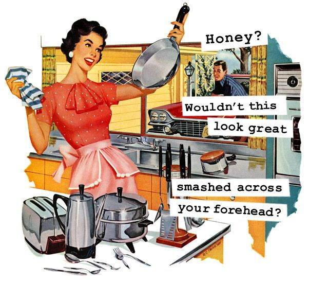 1950 S Housewife Funny Memes 13 Sarcastics Team Jimmy Joe Vintage Housewife 1950s Housewife Retro Housewife
