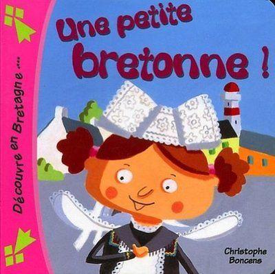 Une Petite Bretonne ! Boncens Christophe COOP BREIZH Boncens Christophe (Auteur)