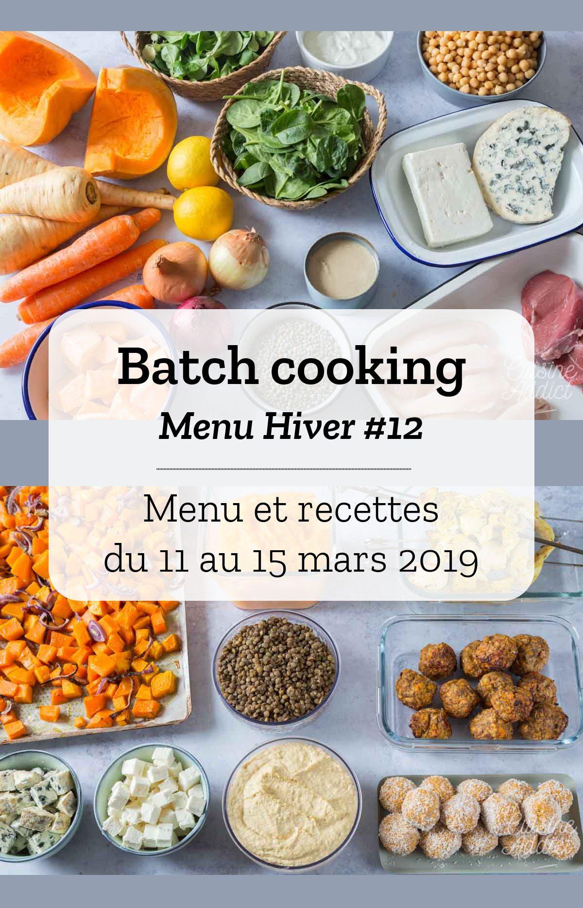 Batch Cooking – Menus et recettes pour la semaine du 11 mars 2019