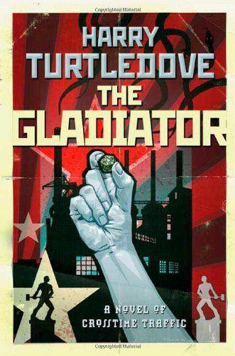 Harry Turtledove, The Gladiator