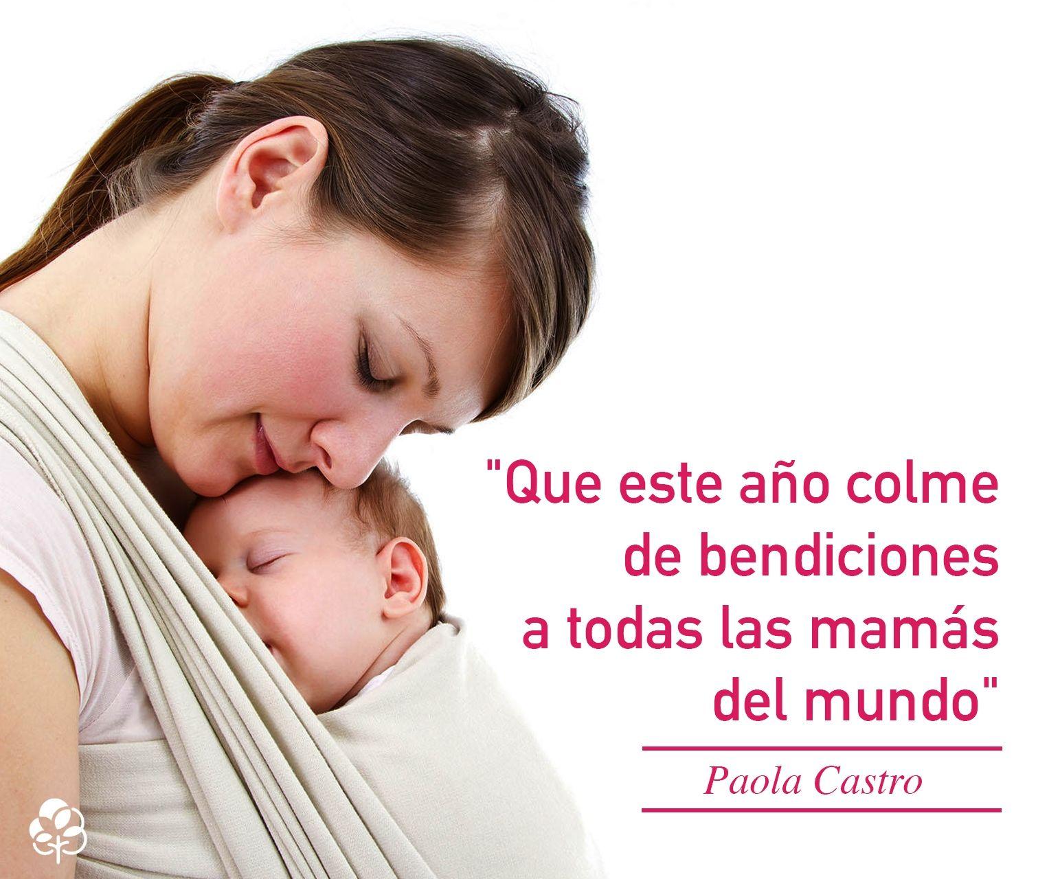 15 Frases De Amor De Madre Blog De Babycenter Dia De La Madre
