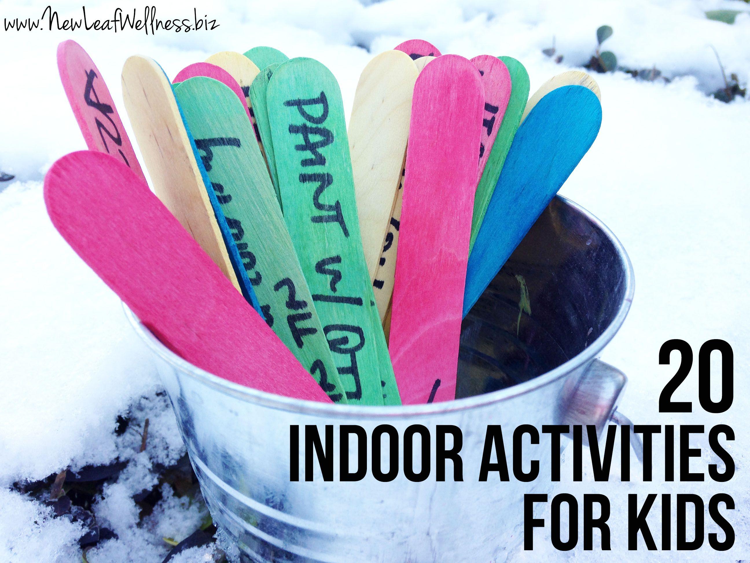 Twenty Indoor Activities For Kids Pinned It Tried It