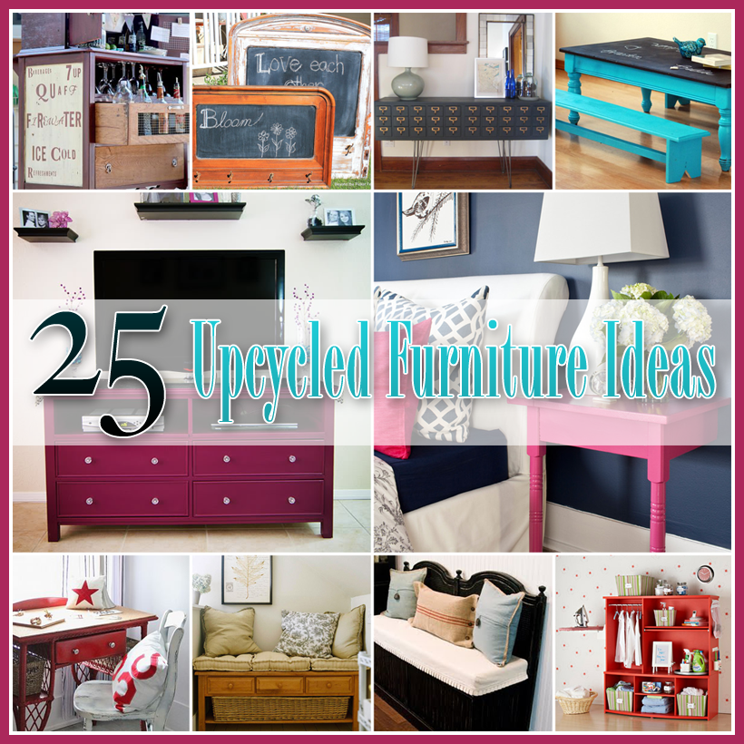 Repurposed And Upcycled Farmhouse Style Diy Projects: 25 Upcycled Furniture Ideas