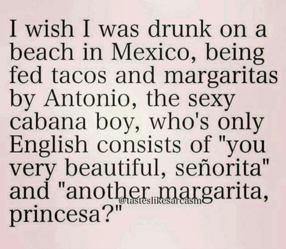 Not necessarily Mexico.. Lol! | Cause its Funny! | Vacation ...