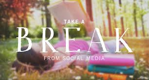 Image result for taking a break from social media quotes