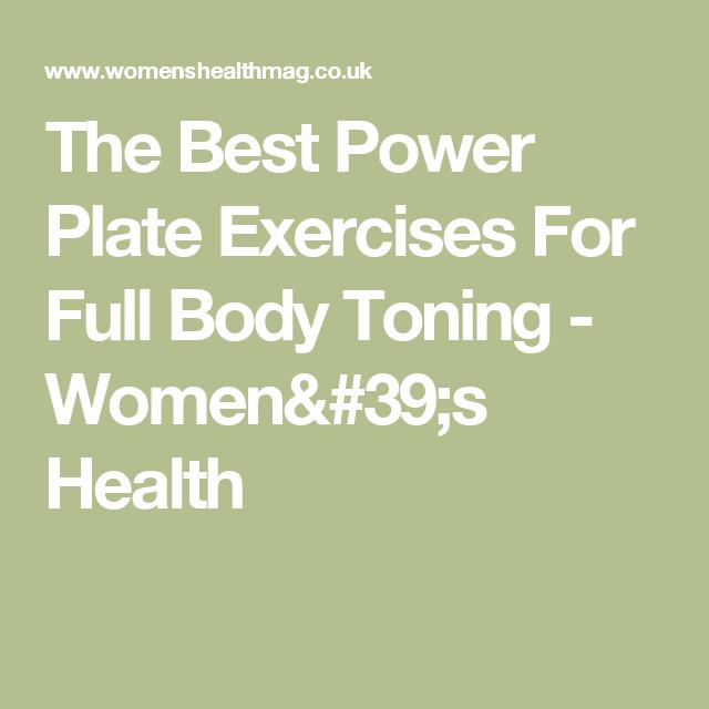 The Best Power Plate Exercises For Full Body Toning - Women's Health