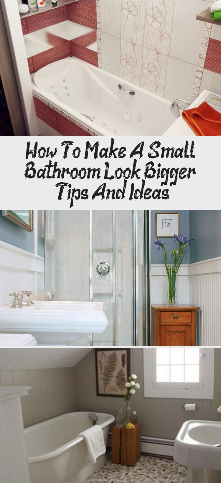 How To Make A Small Bathroom Look Bigger Tips And