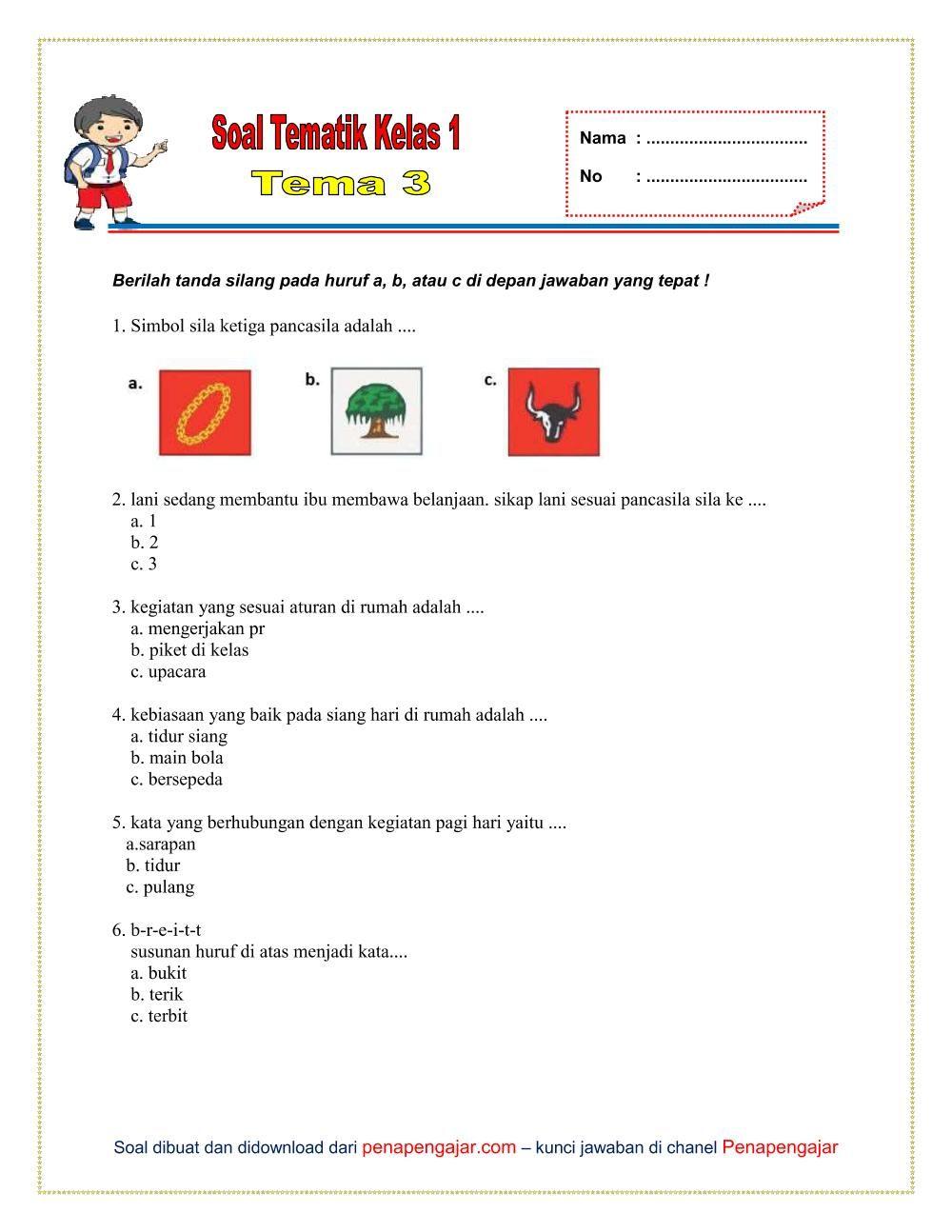 Soal Tema 3 Kelas 1 Semester 1 Kurikulum 2013 Revisi 2018 Kelas Satu Kurikulum Berkelas