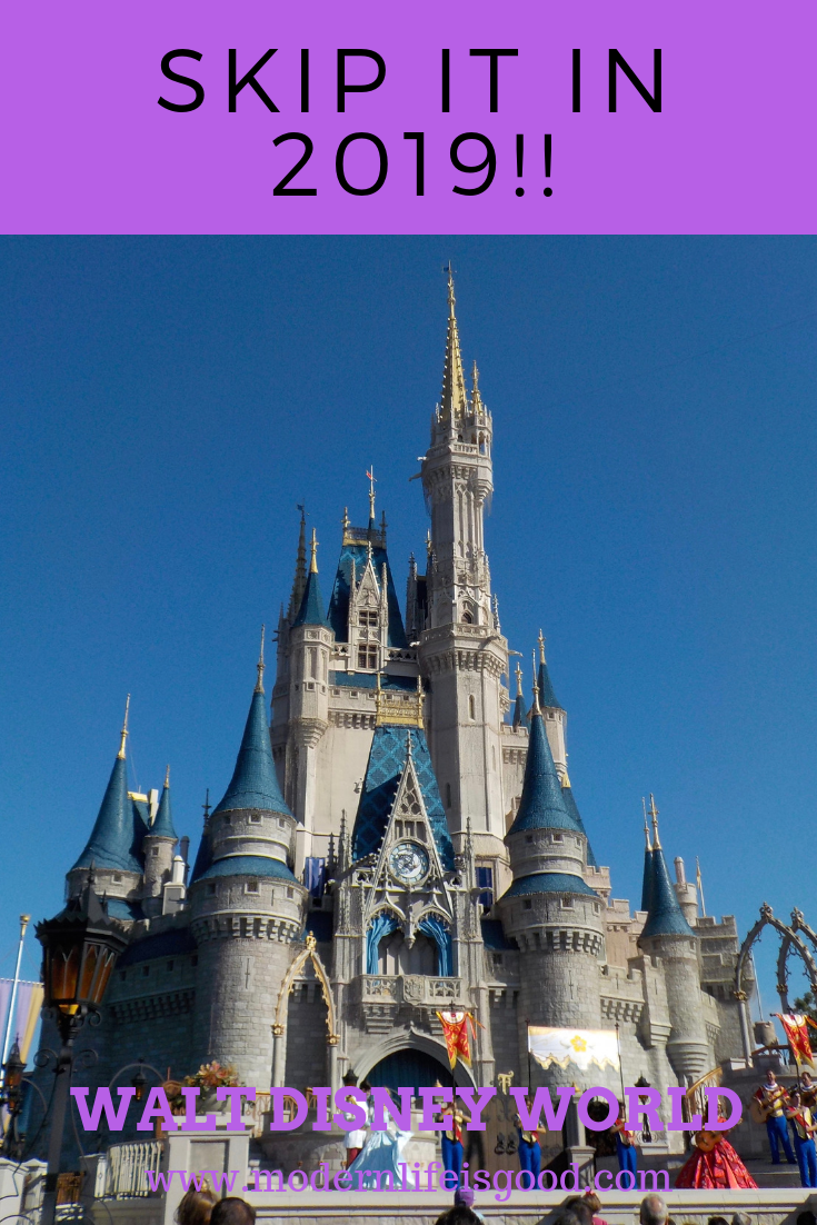 Why you probably should not visit Walt Disney World in 2019 | Disney