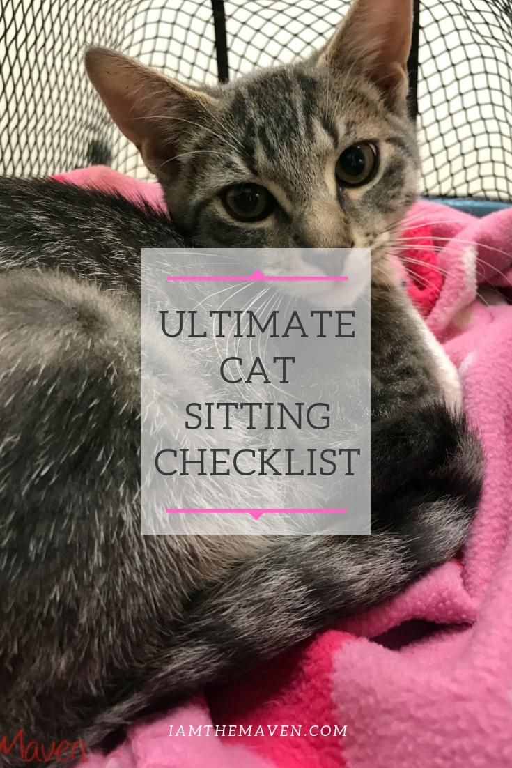 The Best Cat Sitting Checklist Cat Sitter Cat Sitting Cat Care