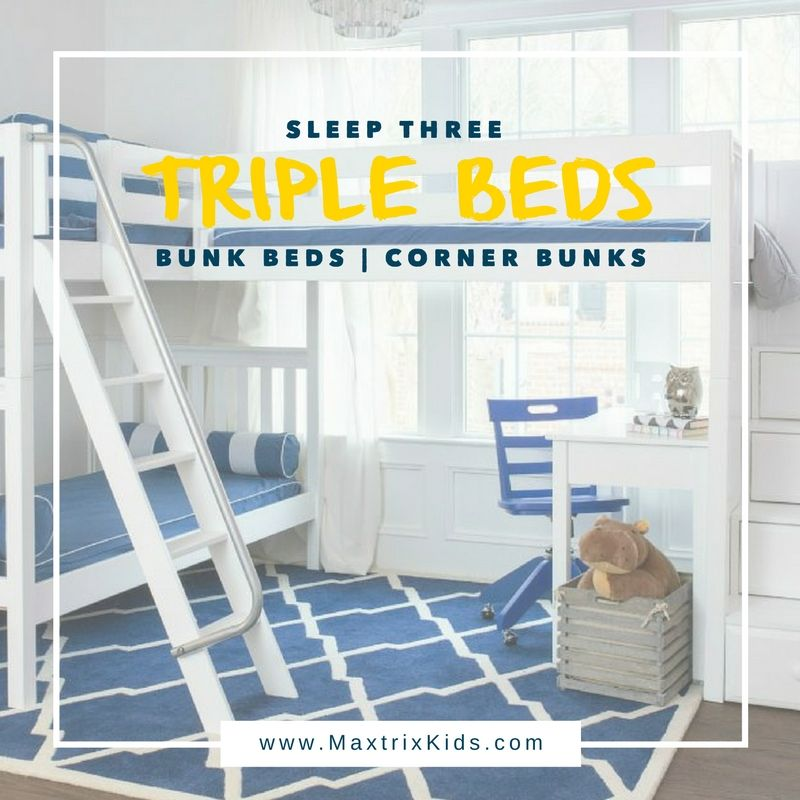 Sleep 3 Kids Easily With Triple Bunk Beds Your Options Are Limitless Three Stacked Tall Or Two Up High And One Low As A Corner L Shaped Bed