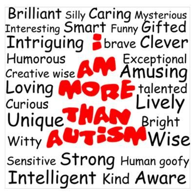 autism posters | CafePress > Wall Art > Posters > I am more than Autism Poster