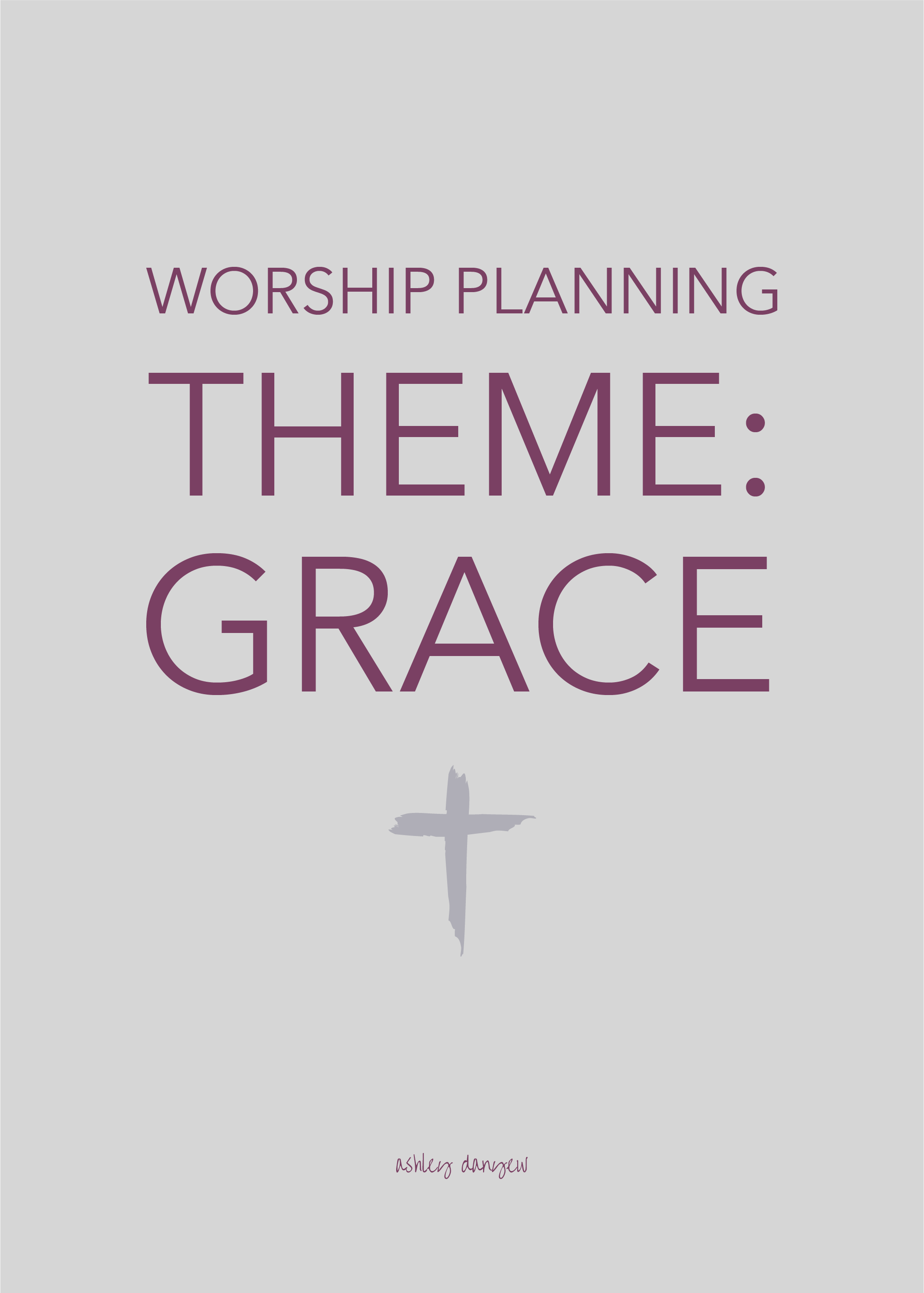 Worship Planning Theme Grace