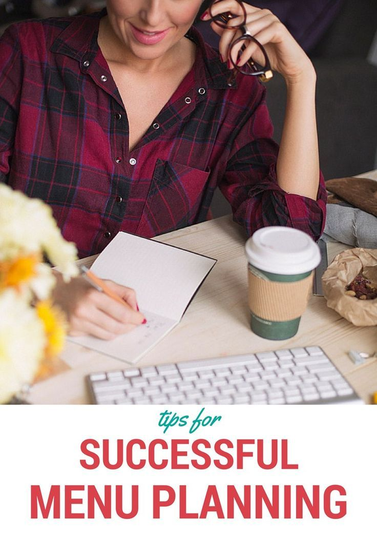 Tips for Successful Menu Planning from MomAdvice.com