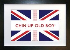 Chin up old boy - Framed Print Framed British Quote
