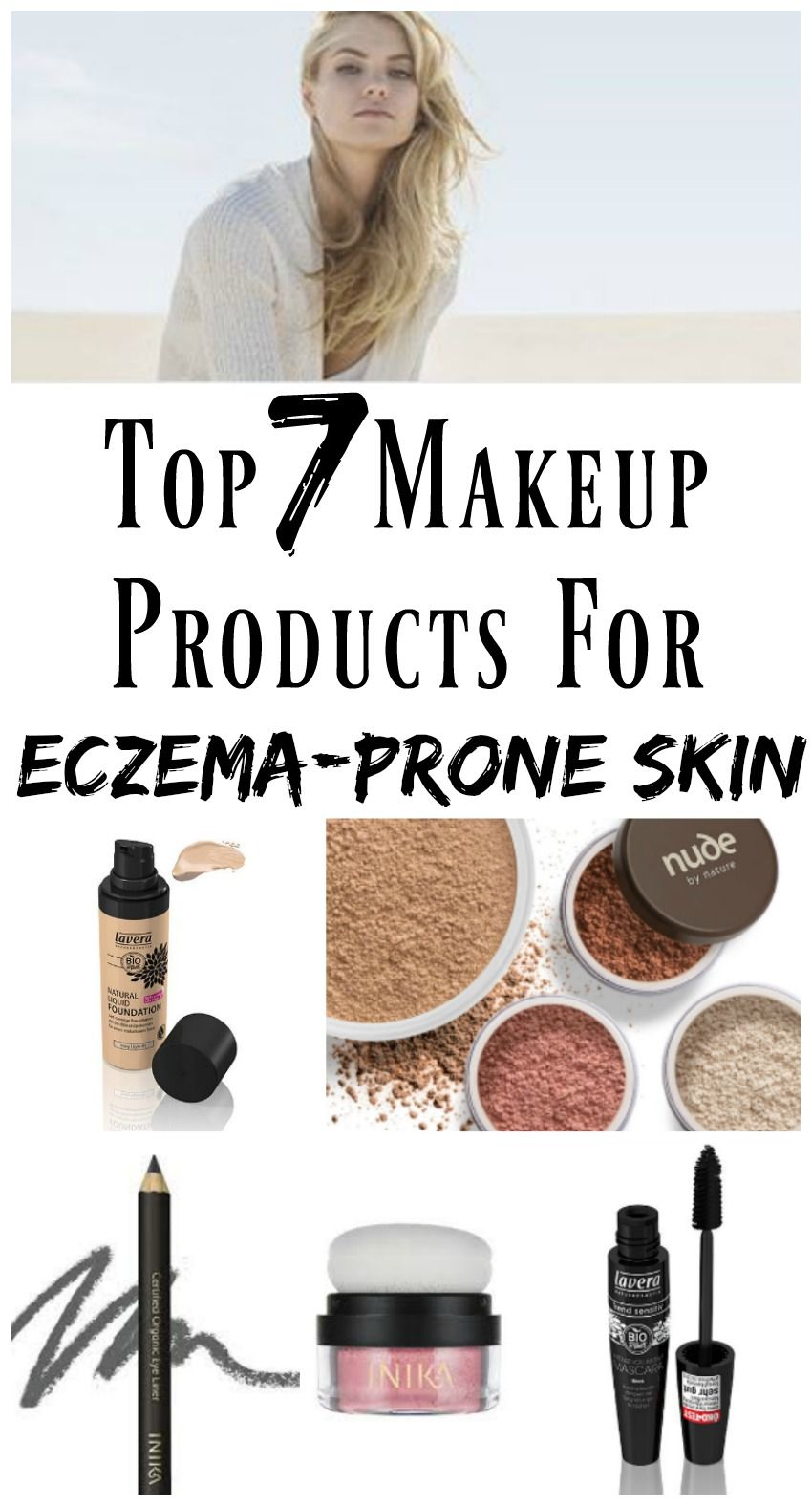 My Top 7 Makeup Products for Eczema Prone Skin. Eye