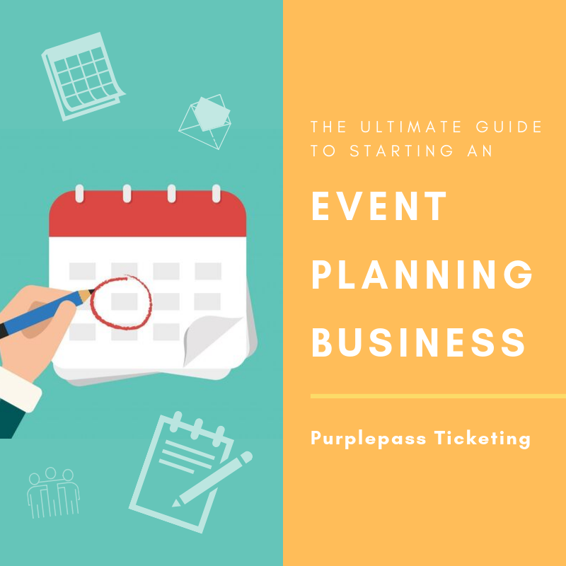 The Ultimate Guide To Starting An Event Planning Business