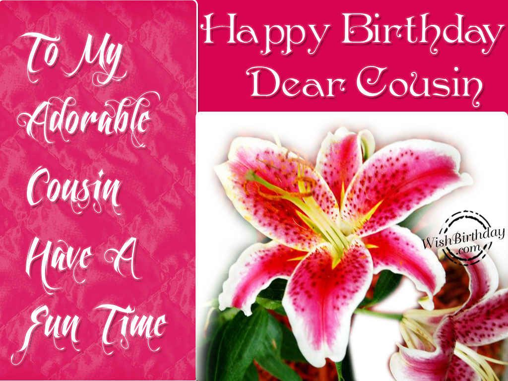 Happy Birthday Dear Cousin BIRTHDAY Pinterest – Happy Birthday Cards for a Cousin