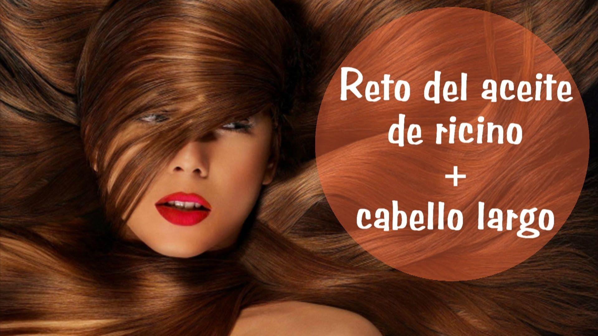 Reto Del Aceite De Ricino Castor Oil Challenge Cabello Largo