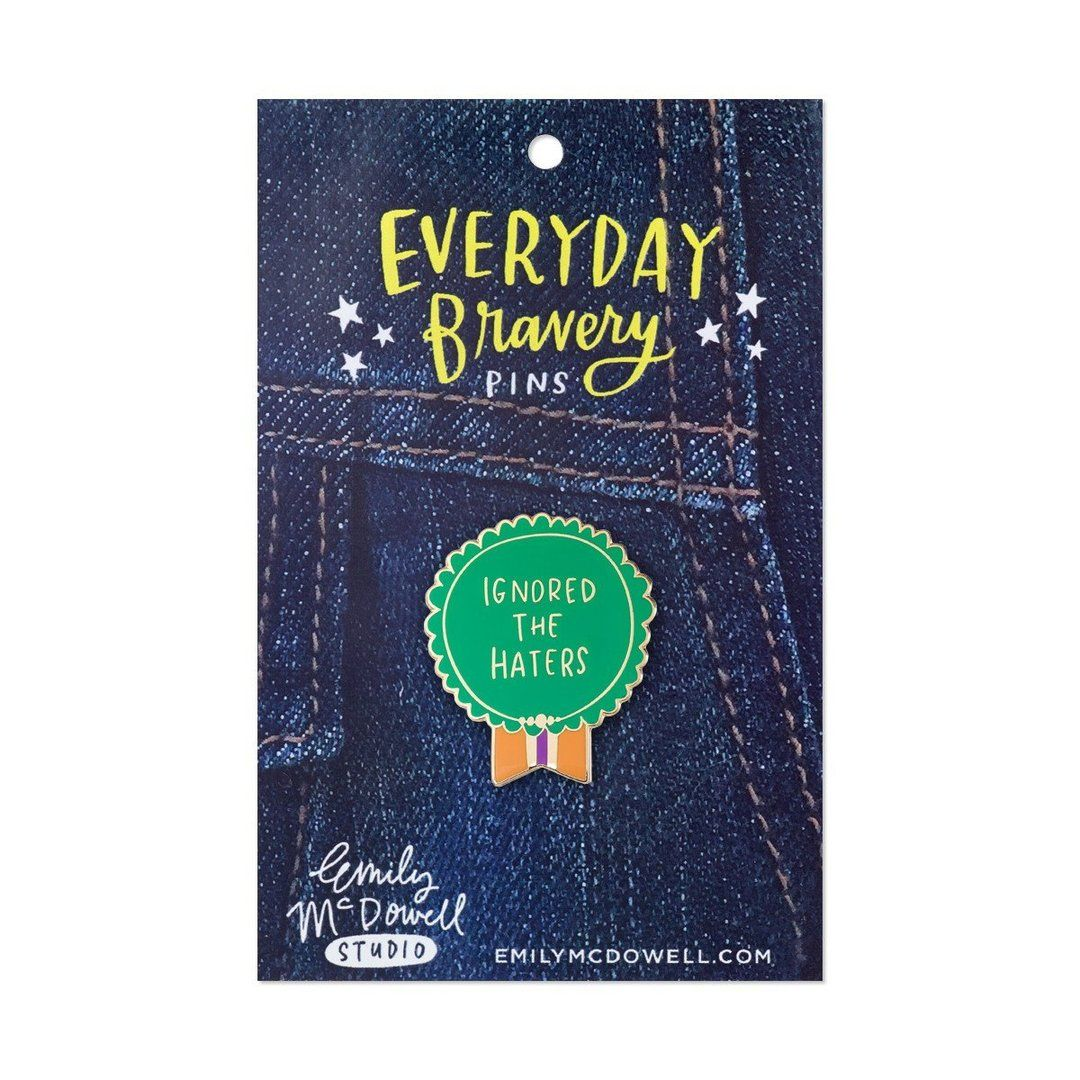 Ignored The Haters Everyday Bravery Enamel Pin Bravery Encouragement Gifts Empathy Cards