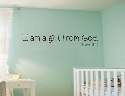 I Am A Gift From God Baby Nursery Kjv Scripture Vinyl