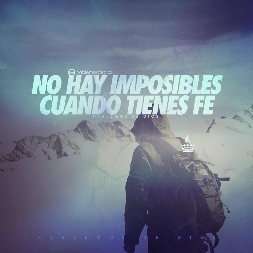 No hay nada Imposible para Dios confía en Él.....