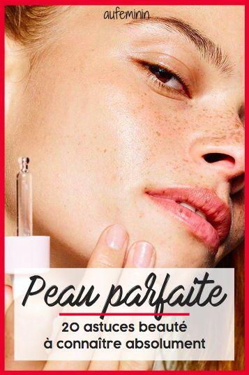 Ces conseils beauté à connaître absolument pour une peau parfaite