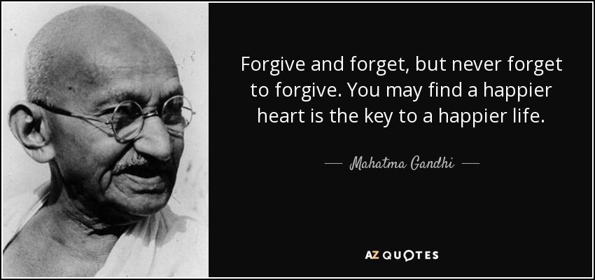 Narrative Essay Topics For High School Mahatma Gandhi Quote Forgive And Forget But Never Forget To  Essays About English Language also Compare And Contrast Essay About High School And College Mahatma Gandhi Quote Forgive And Forget But Never Forget To  The Importance Of English Essay