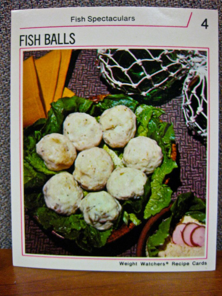 Fish Balls, resulting from a bunch of emasculated male fish.  (Weight Watchers Fish Spectaculars recipe card, 1970s)