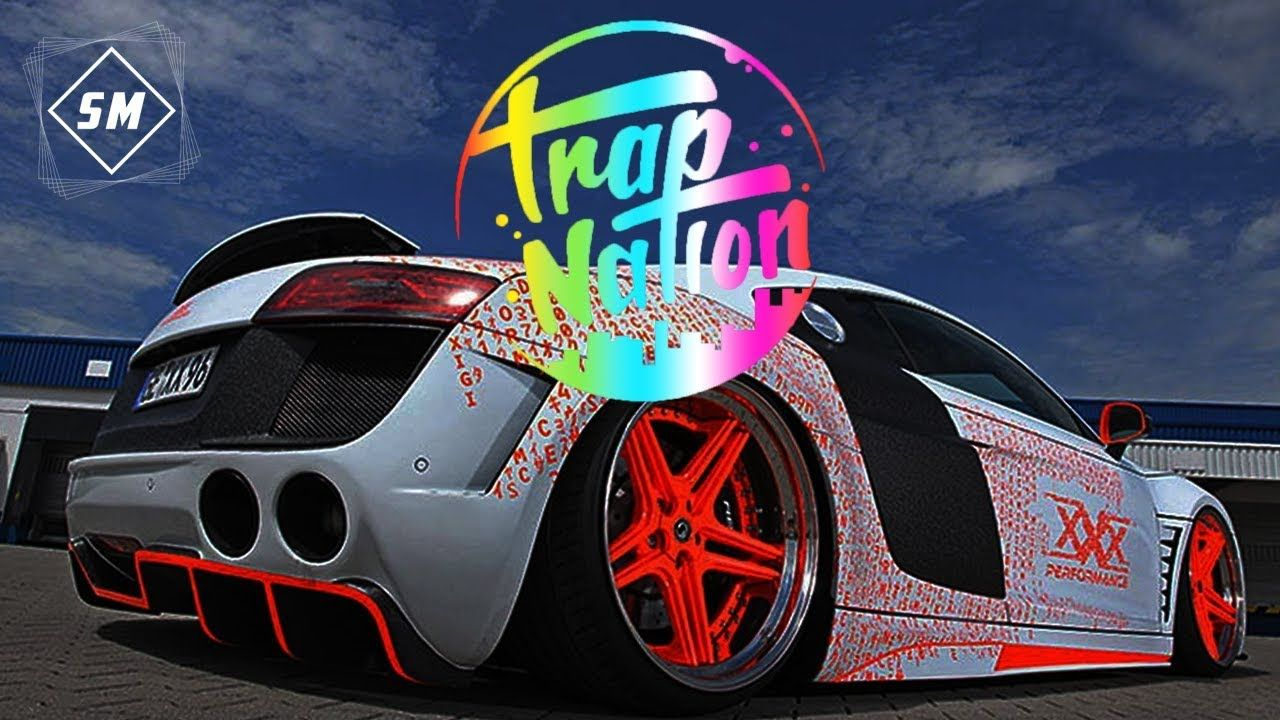 Trap Nation Music 2018 And Bass Boosted Mix 4 Turbo Booster