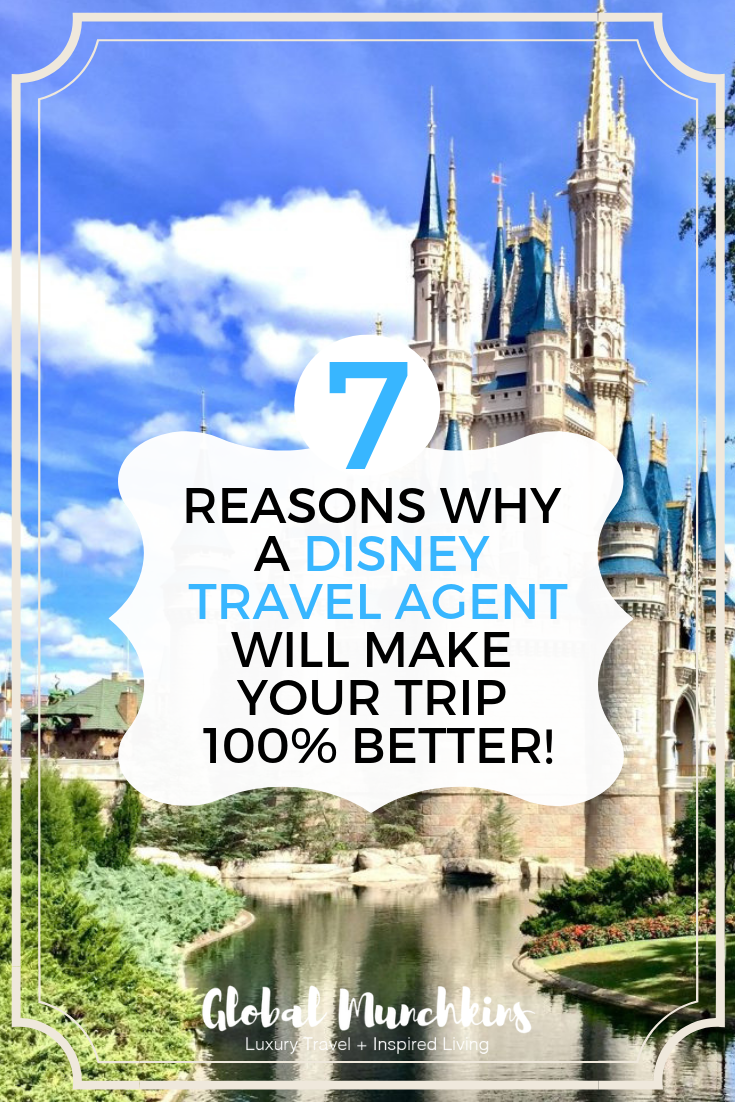 7 Reasons why a Disney Travel Agent will make your trip ...