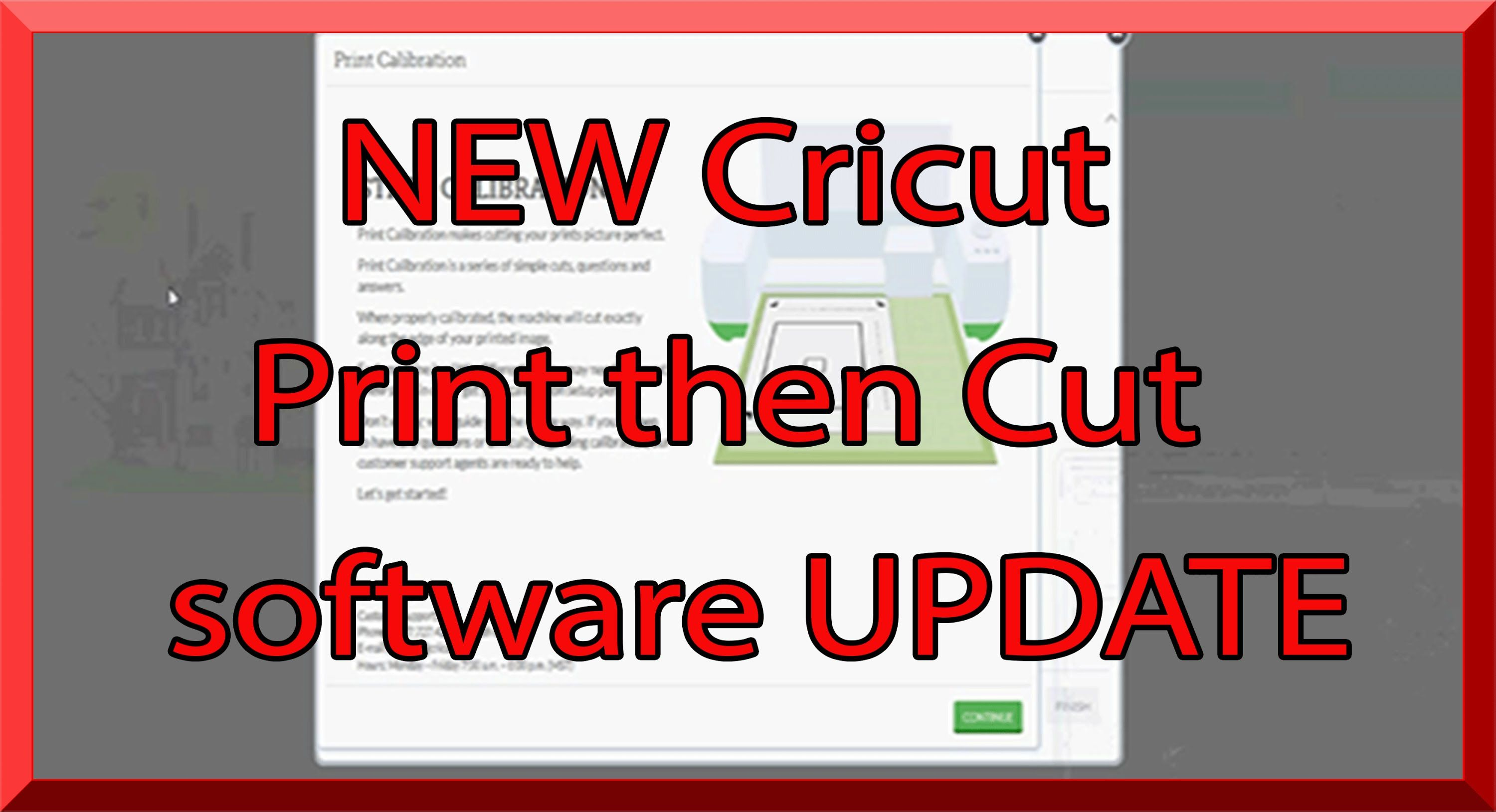 NEW Cricut Design Space Print then Cut software update | cricut