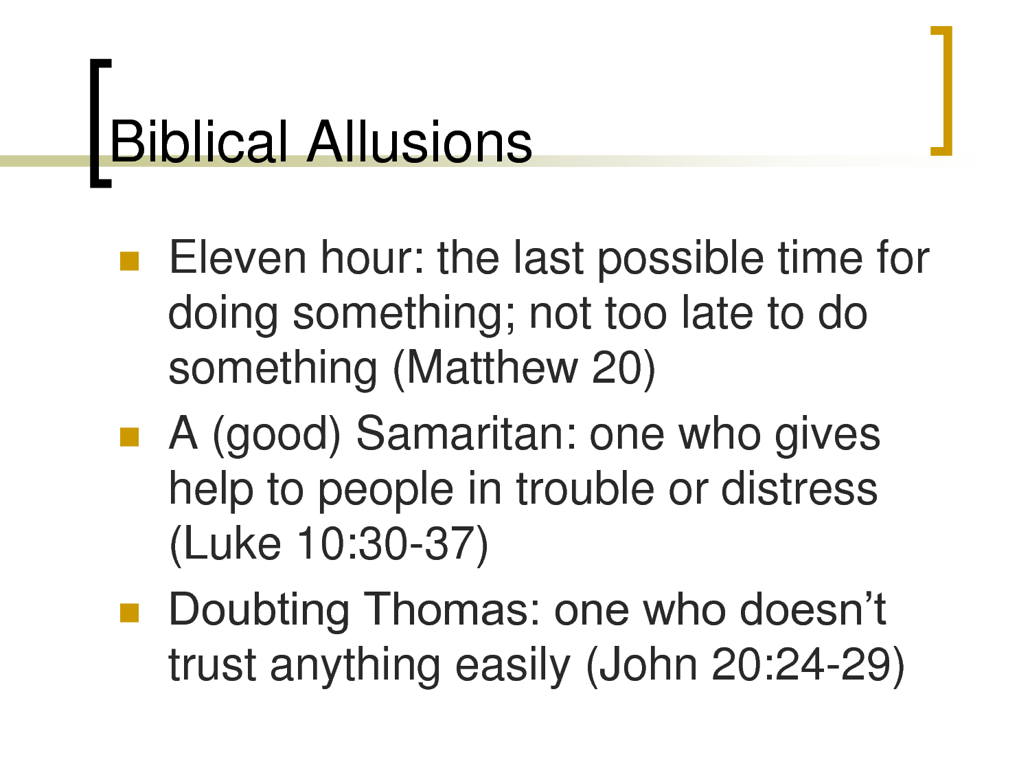 small resolution of Biblical Allusions. In the western world