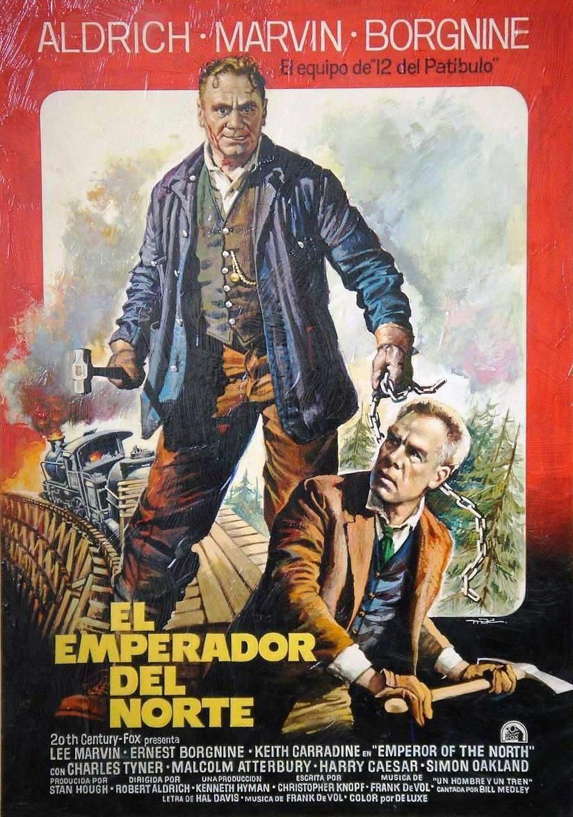 El Emperador Del Norte 348936616 Large Jpg 824 1176 Carteles De Cine Afiche De Cine Criticas De Cine