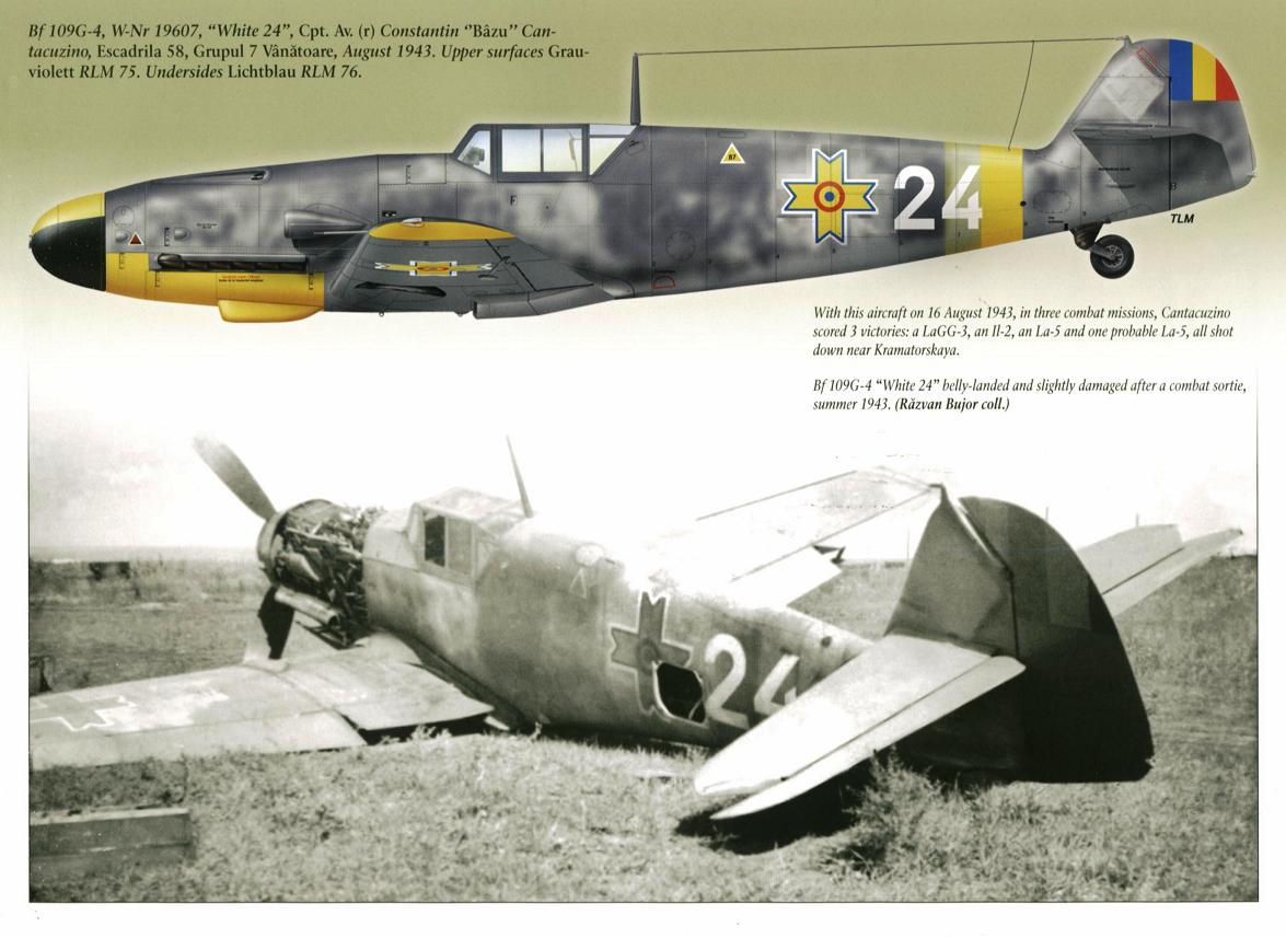"Messerschmitt Bf 109G-4 W.Nr19607 'White 24"" Constantin Cantacuzino Escadrila 58 August 1943 ."