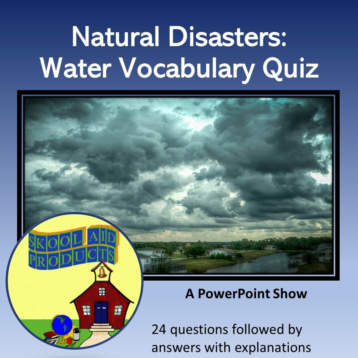 Natural Disasters Water Vocabulary Quiz