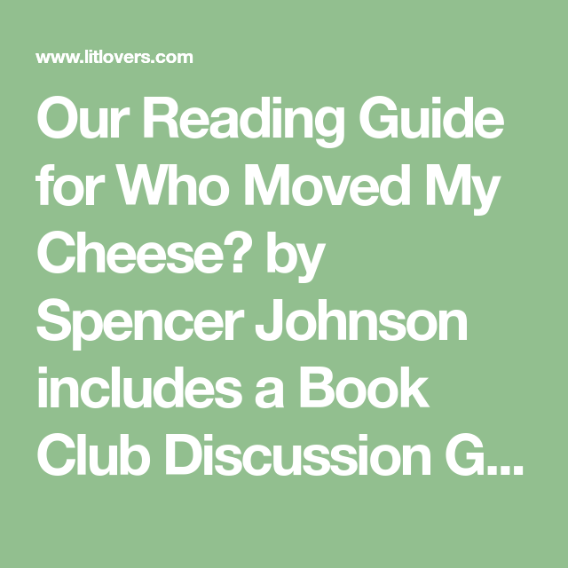 who moved my cheese review summary