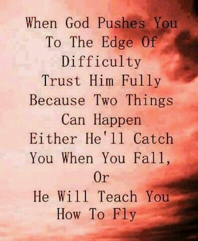 Trust In God To Get You Through The Most Difficult Times In Life
