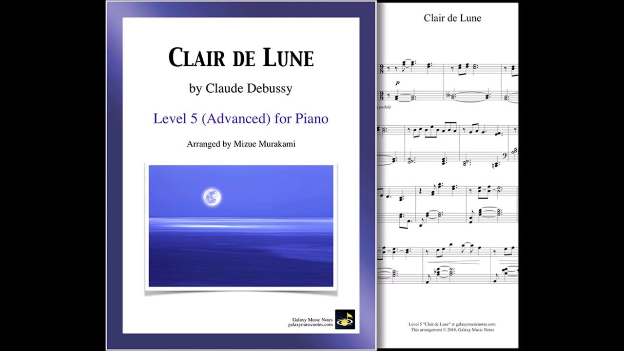 Clair De Lune By Debussy Arranged For Advanced Level 5 Piano By