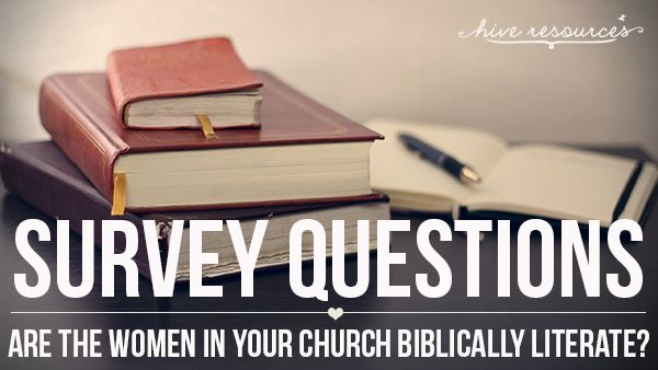 Growing A Healthy WomenS Ministry Biblical Literacy  Survey