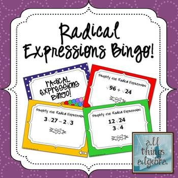 radical expressions bingo game  practices adding subtracting  radical expressions bingo game  practices adding subtracting multiplying  and dividing rational expressions includes game student worksheet